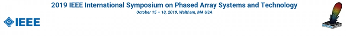 2019 IEEE International Symposium on Phased Array Systems and Technology
